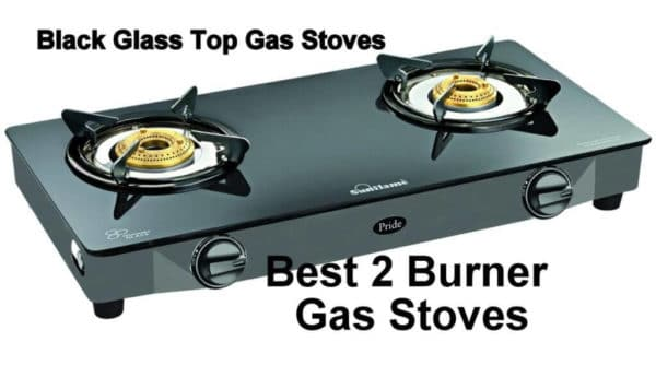 Best Glass Top 2 Burner Gas Stove