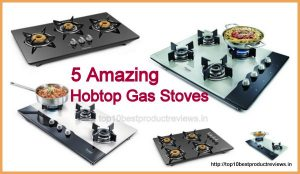 Best Hob Top Gas Stoves
