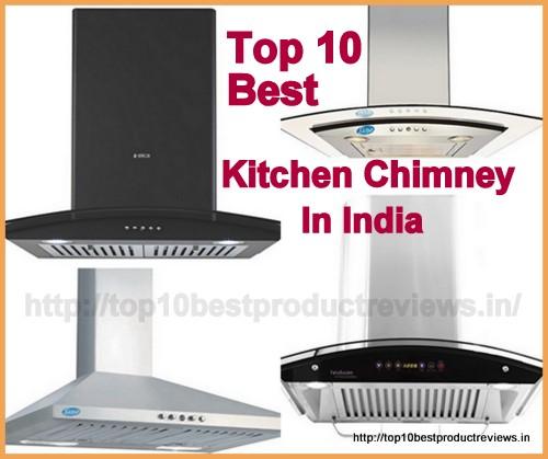 [Upto 40% OFF] Top 10 Best Kitchen Chimney In India Brands