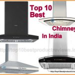 Best Chimney in India 2017