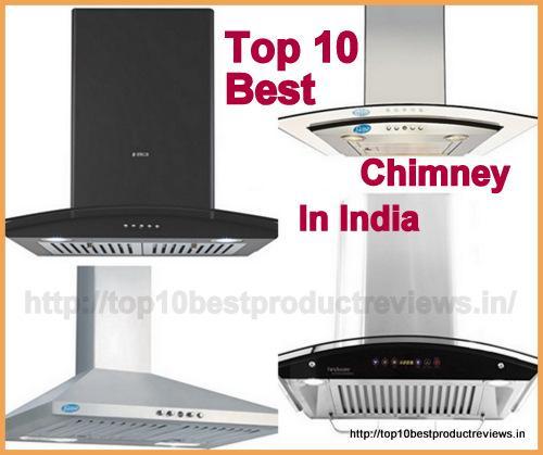Best Chimney in India 2017