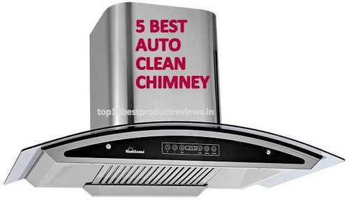 5 Best Auto Clean Chimney in India