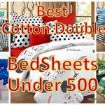 Best Cotton Double Bedsheet under 500