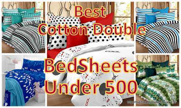 Top 10 Best Cotton Double Bed Sheets Under 500 In India