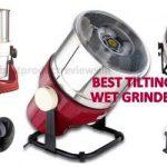 Best Tilting Wet Grinder in India