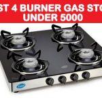 Best 4 burner gas stove under 5000