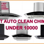 Best Auto Clean Chimney under 10000