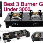 Best 3 Burner Gas Stove Under 3000