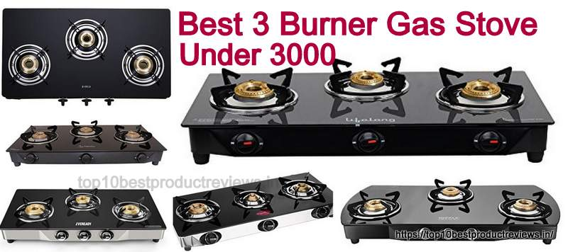Best 3 Burner Gas Stove Under 3000